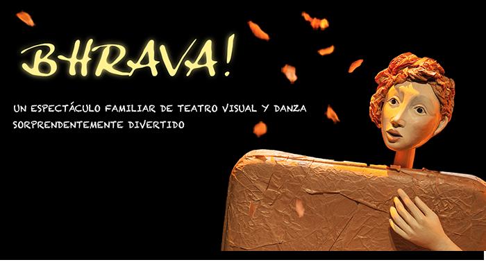 FETEN: BHRAVA!, DE L' ANIME TEATRO VISUAL