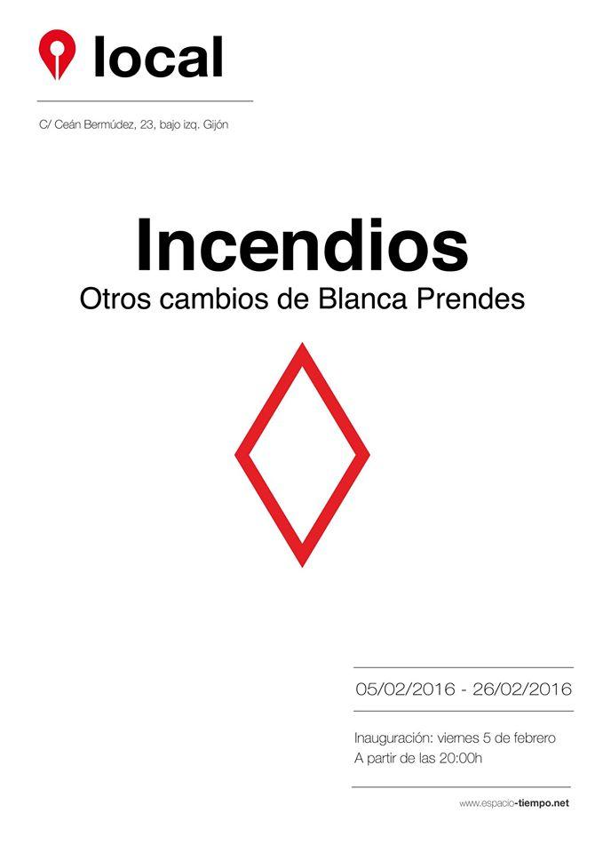 INCENDIOS. OTROS CAMBIOS DE BLANCA PRENDES