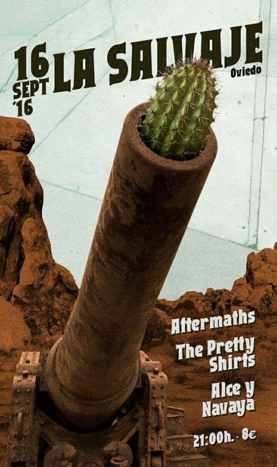 AFTERMATHS + THE PRETTY SHIRTS + ALCE Y NAVAYA