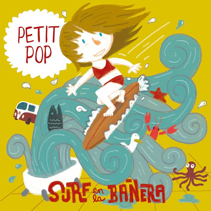 PETIT POP: SURF EN LA BAÑERA